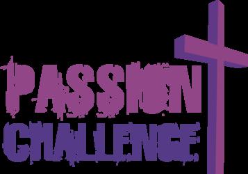 Passion Challenge